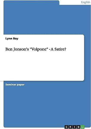 """Die Bedeutung der Namen in Volpone von Ben Jonson: """"Nomen atque omen"""" (German Edition)"""