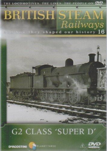 G2 Class Super D - British Steam Railways Volume 16