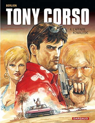 Tony Corso - tome 4 - Affaire Kowalesky (L')
