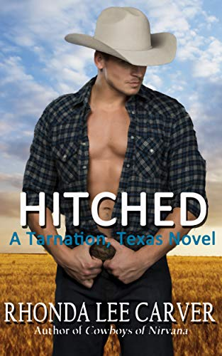 Hitched (A Tarnation, Texas Novel Book 1) by [Rhonda Lee Carver]