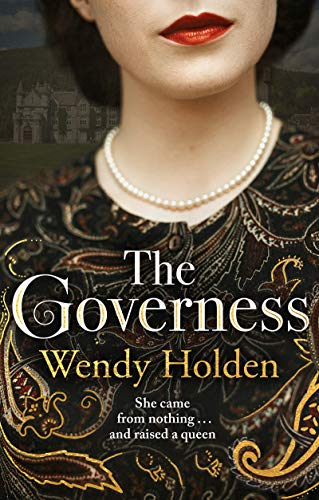 The Governess: She came from nothing and raised a queen