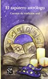 El Zapatero Astrólogo