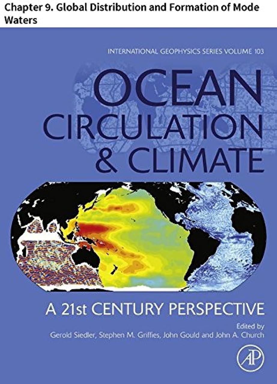 パット換気するペナルティOcean Circulation and Climate: Chapter 9. Global Distribution and Formation of Mode Waters (International Geophysics Book 103) (English Edition)