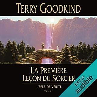 La première leçon du sorcier     L'épée de vérité 1              De :                                                                                                                                 Terry Goodkind                               Lu par :                                                                                                                                 Vincent de Boüard                      Durée : 32 h et 15 min     273 notations     Global 4,5
