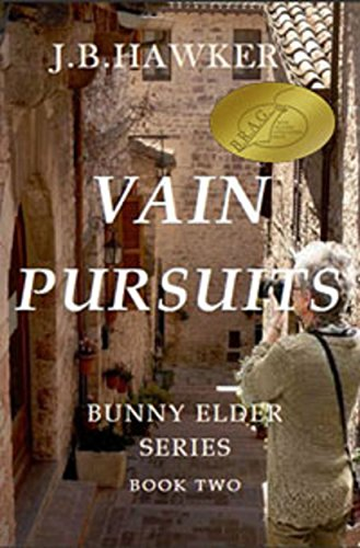 Book: Vain Pursuits (Bunny Elder Adventures Book 2) by J.B. Hawker