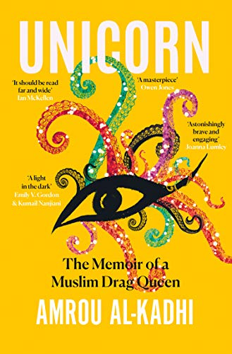 Unicorn: The Memoir of a Muslim Drag Queen (English Edition)