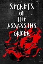 Secrets of the Assassins Order: Branch of the Ismaili Nizarites Pop Culture The Secret Order of Assassins Legend Reality