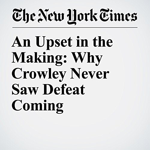 An Upset in the Making: Why Crowley Never Saw Defeat Coming copertina