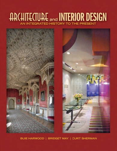 Architecture and Interior Design: An Integrated History...
