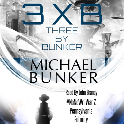 Three by Bunker audiobook cover art