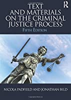 Text and Materials on the Criminal Justice Process by Nicola Padfield Jonathan Bild(2015-12-05)