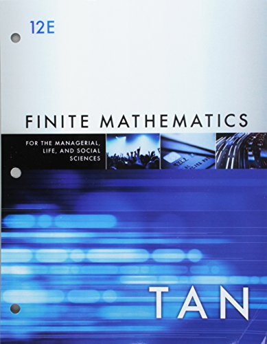 Compare Textbook Prices for Bundle: Finite Mathematics for the Managerial, Life, and Social Sciences, Loose-leaf Version, 12th + WebAssign, Single-Term Printed Access Card 12 Edition ISBN 9781337606592 by Tan, Soo T.