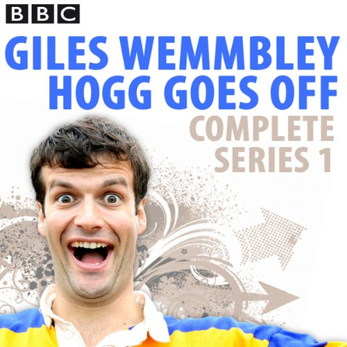 Giles Wemmbley Hogg Goes Off audiobook cover art