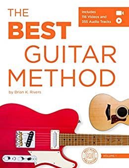 The Best Guitar Method: Includes 188 Videos and 355 Audio Tracks ...