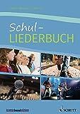 Schul-Liederbuch: für allgemein bildende Schulen. Gesang und Gitarre, Klavier. Liederbuch.: Liederbuch fr allgemein bildende Schulen (kunter-bund-edition)