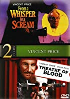 FROM A WHISPER TO A SCREAM/THEATRE OF BLOOD