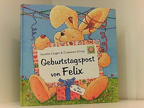 Geburtstagspost von Felix . Nur für Dich! (Gebundene Buch : Gr.20.5x20.5cm.)
