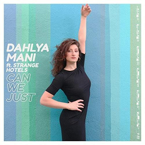 Dahlya Mani & Strange Hotels