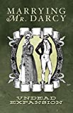 Marrying Mr. Darcy The Pride and Prejudice Card Game Undead Expansion by Erika Svanoe