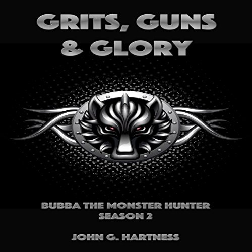 Grits, Guns & Glory     Bubba the Monster Hunter, Season 2              By:                                                                                                                                 John G. Hartness                               Narrated by:                                                                                                                                 John Solo                      Length: 12 hrs and 55 mins     416 ratings     Overall 4.4