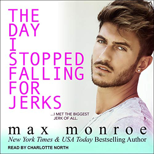 Page de couverture de The Day I Stopped Falling for Jerks