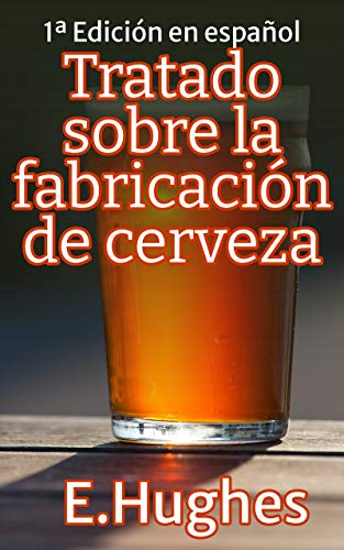 Tratado sobre la fabricación de cerveza artesanal