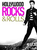 Hollywood Rocks and Rolls nos anos 50