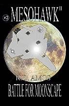 MESOHAWK 2 -BATTLE FOR MOONSCAPE-