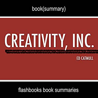 Summary and Analysis: Creativity, Inc. by Ed Catmull audiobook cover art