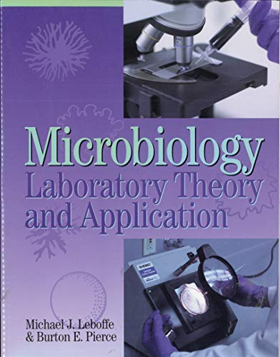 Microbiology Laboratory Theory and Application, 1st Edition