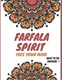 FARFALA SPIRIT FREE YOUR MIND: WHAT TO DO IN YOUR FREE TIME / ACTIVITIES INDOOR