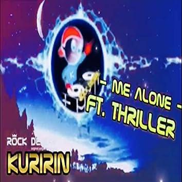 Me Alone (feat. Thriller U)