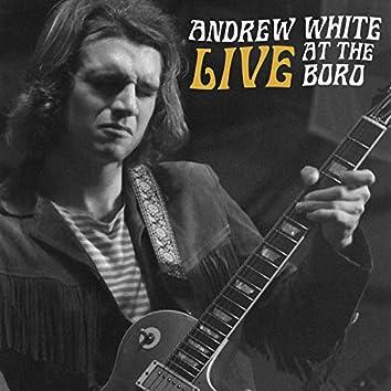 Andrew White Live at the Boro