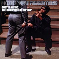 Ghetto Music: The Blueprint Of Hip Hop - Expanded Edition by Boogie Down Productions