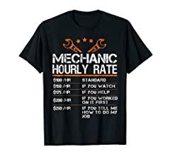 This funny Mechanic Hourly Rate Shirt is a perfect mechanic gift for your brother, dad, boyfriend or husband mechanic. Great to wear while working with tools and another mechanical equipment. Show your labor or hourly rates with this funny mechanic t...