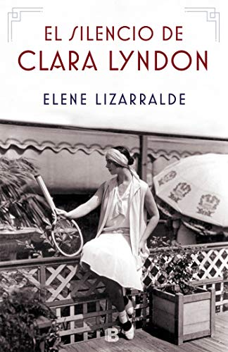 El silencio de Clara Lyndon (Grandes novelas)