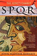 SPQR I: The Kings Gambit: A Mystery (The SPQR Roman Mysteries Book 1)