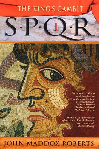 SPQR I: The Kings Gambit: A Mystery (The SPQR Roman Mysteries Book 1)