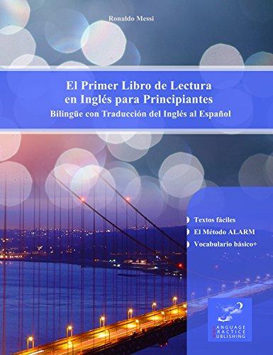 El Primer Libro Lectura Inglés Principiantes: Bilingüe