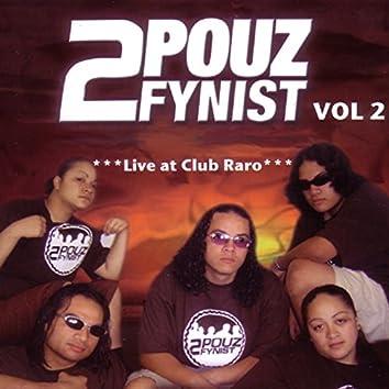 2Pouz Fynist, Vol. 2 (Live)