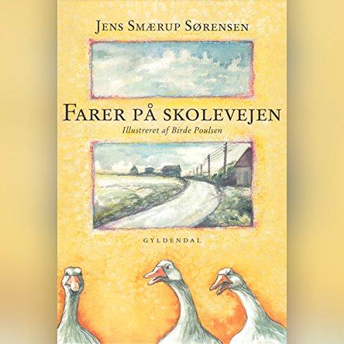 Farer på skolevejen audiobook cover art