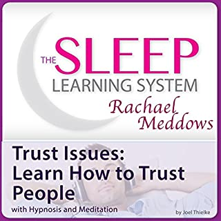 Trust Issues: Learn How to Trust People with Hypnosis and Meditation cover art