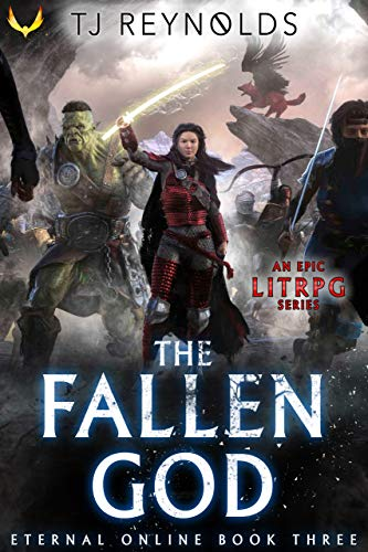 The Fallen God: A LitRPG Adventure (Eternal Online Book 3) (English Edition)