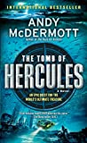 The Tomb of Hercules: A Novel (Nina Wilde and Eddie Chase, Band 2) - Andy McDermott