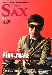 The SAX vol.28 (ザ・サックス) 2008年 05月号 [雑誌]