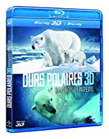 Ours polaires - Banquise en peril - Blu-ray 3D