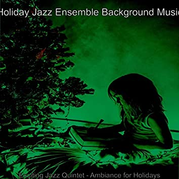 Exciting Jazz Quintet - Ambiance for Holidays
