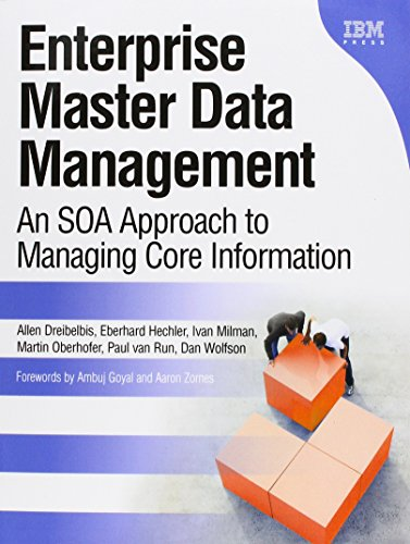 Dreibelbis, A: Enterprise Master Data Management (Paperback) (IBM Press)