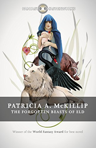 The Forgotten Beasts of Eld (FANTASY MASTERWORKS) (English Edition)