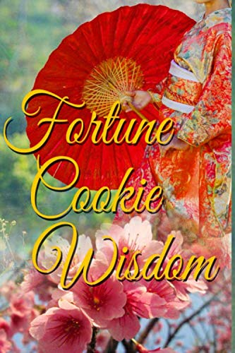 Book: Fortune Cookie Wisdom - Journal (Fortune Cookie Journals) by Pamela Ackerson